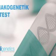 Farmakogenetik Test Nedir?